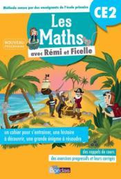 Rémi et Ficelle ; mathématiques ; CE2 ; cahier d'entraînement (édition 2017) - Couverture - Format classique