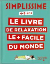 Simplissime ; le livre de relaxation le plus facile du monde - Couverture - Format classique