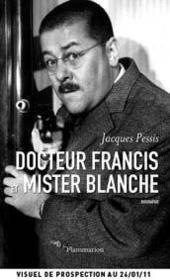 Docteur Francis et mister Blanche - Couverture - Format classique