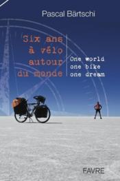 Livre de bord de mon tour du monde à vélo - Couverture - Format classique