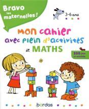 Bravo les maternelles ! ; mon cahier avec plein d'activités de maths ; 3/6 ans (édition 2019) - Couverture - Format classique