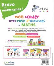 Bravo les maternelles ! ; mon cahier avec plein d'activités de maths ; 3/6 ans (édition 2019) - 4ème de couverture - Format classique