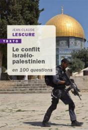 Le conflit israélo-palestinien en 100 questions - Couverture - Format classique