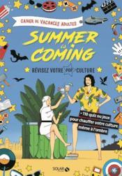 Cahier de vacances adultes ; summer is coming - Couverture - Format classique
