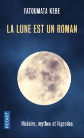 La lune est un roman - Couverture - Format classique