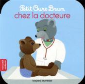 Petit Ours Brun chez la docteur - Couverture - Format classique