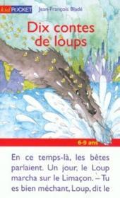 Dix Contes De Loups - Couverture - Format classique