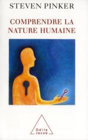 Comprendre la nature humaine - Couverture - Format classique