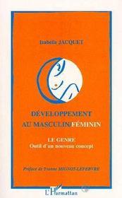 Developpement Au Masculin/Feminin ; Le Genre, Outil D'Un Nouveau Concept - Intérieur - Format classique
