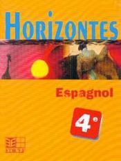 Horizontes, espagnol 4e - Couverture - Format classique