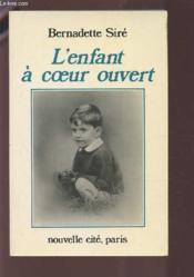 L'enfant a c ur ouvert - Couverture - Format classique