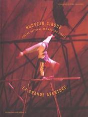 Cnac ; La Grande Aventure Du Nouveau Cirque - Intérieur - Format classique