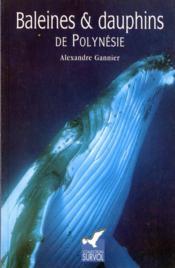 Baleines et dauphins de Polynésie - Couverture - Format classique