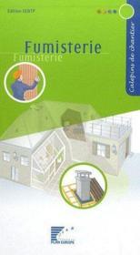 Calepins de chantier ; fumisterie - Couverture - Format classique