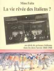 La vie rêvée des italiens ? ; un siècle de présence italienne dans les deux Savoies, 1860-1960 - Intérieur - Format classique