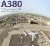 A380, mon 1er vol (édition 2005) - Couverture - Format classique