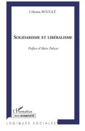 Solidarisme et libéralisme - Couverture - Format classique