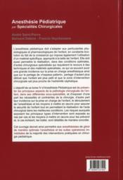 Anesthesie pediatrique par specialites chirurgicales - 4ème de couverture - Format classique