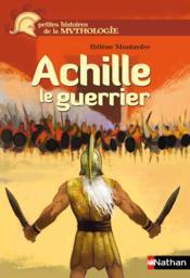Achille le guerrier - Couverture - Format classique