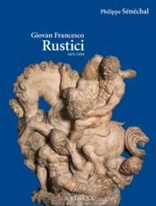 Giovan Francesco Rustici (1475-1554) - Couverture - Format classique