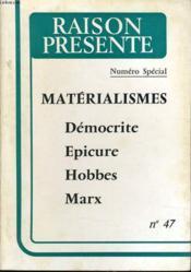 RAISON PRESENTE n° 47 : Matérialismes - Démocrite - Epicure - Hobbes - Marx - Couverture - Format classique