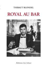 Royal au bar - Couverture - Format classique