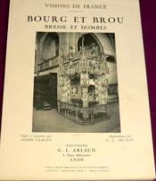 Bourg et Brou - Bresse et Dombes. - Couverture - Format classique