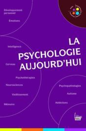 La psychologie aujourd'hui - Couverture - Format classique