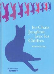 Les Chats Jonglent Avec Les Chiffres (Cartonne) - Intérieur - Format classique