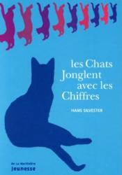 Les Chats Jonglent Avec Les Chiffres (Cartonne) - Couverture - Format classique