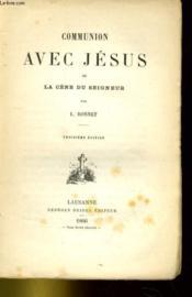 Communion Avec Jesus Ou La Cene Du Seigneur - Couverture - Format classique