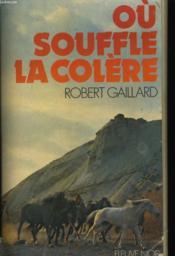 Ou Souffle La Colere - Couverture - Format classique