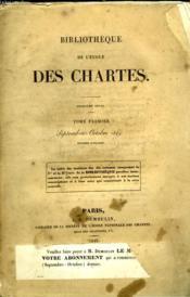 Bibliotheque De L'Ecole De Chartes - Troisieme Serie - Tome Premier - Septembre Octobre - Couverture - Format classique
