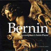 Bernin, la sculpture a saint-pierre - Couverture - Format classique