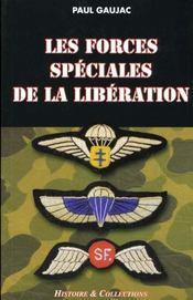 Les forces speciales de la liberation - Intérieur - Format classique