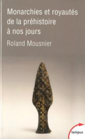 Monarchies et royautés de la préhistoire à nos jours - Couverture - Format classique