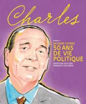 REVUE CHARLES N.12 ; Jacques Chirac ; 50 ans en politique - Couverture - Format classique