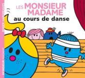 Les Monsieur Madame au cours de danse - Couverture - Format classique