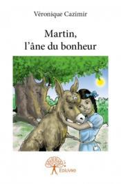 Martin, l'âne du bonheur - Couverture - Format classique