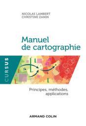 Manuel de cartographie ; concepts, enjeux, mises en pratiques - Couverture - Format classique