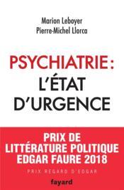 Psychiatrie : l'état d'urgence - Couverture - Format classique