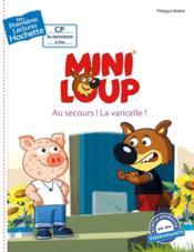 Mes premières lectures ; Mini-Loup ; au secours ! la varicelle ! - Couverture - Format classique