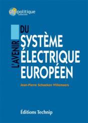 L'avenir du système électrique européen - Couverture - Format classique
