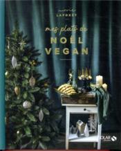 Mes plats de Noël vegan - Couverture - Format classique