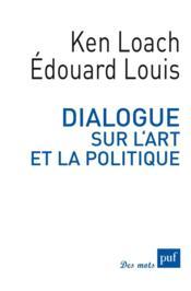 Dialogue sur l'art et la politique - Couverture - Format classique