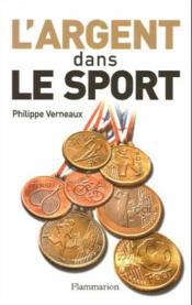 L'argent dans le sport - Couverture - Format classique