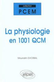 Physiologie en 1001 qcm (la) - Intérieur - Format classique