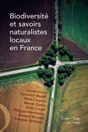 Biodiversité et savoirs naturalistes locaux en france - Intérieur - Format classique
