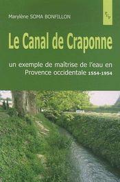 Le canal de craponne ; un exemple de maîtrise de l'eau en provence occidentale, 1554-1954 - Intérieur - Format classique