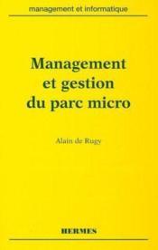 Management et gestion du parc micro - Couverture - Format classique